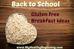 Back to School Gluten Free Breakfast Ideas