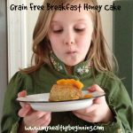 Grain Free Breakfast Honey Cake